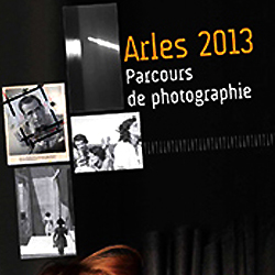 """Parcours photographique, Arles 2013"", édition Scéren (cndp-crdp) collection Point de rencontre."